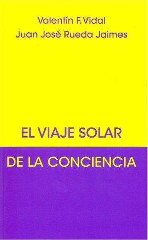 VIAJE SOLAR DE LA CONCIENCIA, EL