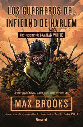 GUERREROS DEL INFIERNO DE HARLEM, LOS