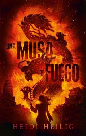 MUSA DE FUEGO, UNA