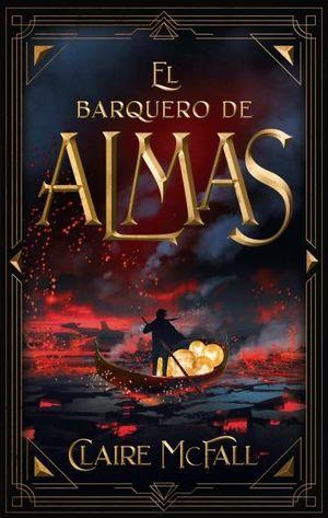 BARQUERO DE ALMAS, EL