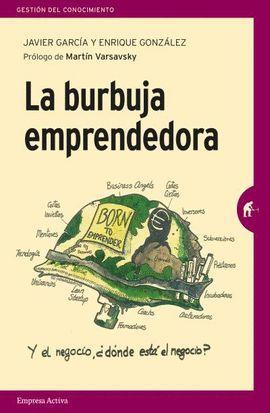 BURBUJA EMPRENDEDORA, LA
