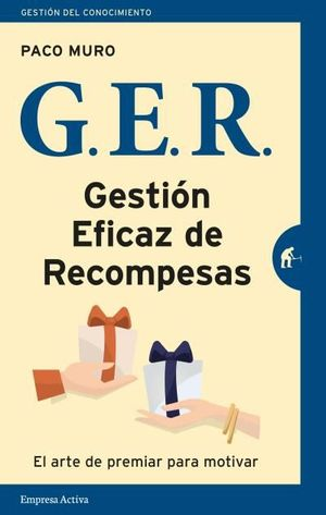G.E.R. GESTIÓN EFICAZ DE LAS RECOMPENSAS