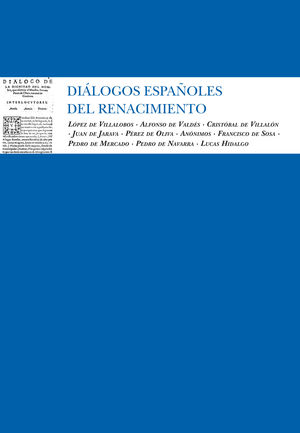 DIALOGOS ESPAÑOLES DEL RENACIMIENTO