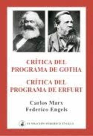 CRÍTICA DEL PROGRAMA DE GOTHA ; CRÍTICA DEL PROGRAMA DE ERFURT