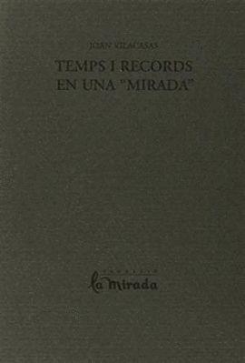TEMPS I RECORDS EN UNA MIRADA