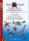 FAUNA Y FLORA DEL MEDITERRANEO. GUIA VISUAL