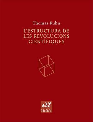 ESTRUCTURA DE LES REVOLUCIONS CIENTIFIQUES, L'