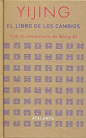 I CHING - YIJING (EL LIBRO DE LOS CAMBIOS)