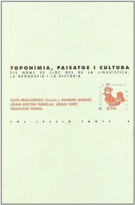 TOPONIMIA, PAISATGE I CULTURA