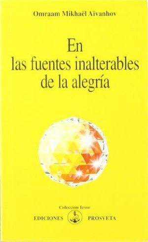 EN LAS FUENTES INALTERABLES DE LA ALEGRIA