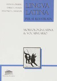 MORFOLOGÍA LATINA & VOCABULARIO. LINGUA LATINA PER SE ILLUSTRATA