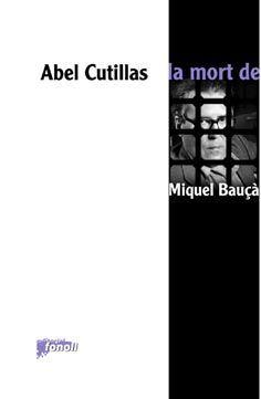 MORT DE MIQUEL BAUÇA, LA