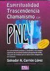 ESPIRITUALIDAD TRASCENDENCIA CHAMANISMO CON PNL