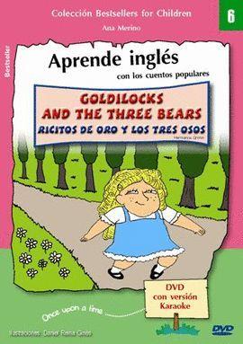 GOLDILOCKS AND THE THREE BEARS = RICITOS DE ORO Y LOS TRES OSOS