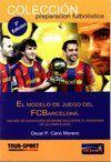 MODELO DE JUEGO DEL FC BARCELONA, EL