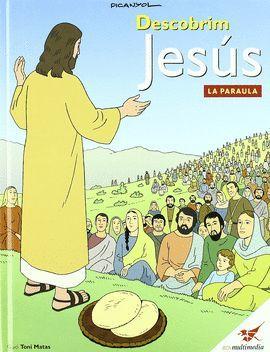 DESCOBRIM JESUS: LA PARAULA