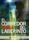 CORREDOR DEL LABERINTO, EL