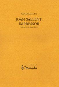 JOAN SALLENT, IMPRESSOR