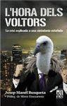 HORA DELS VOLTORS, L'