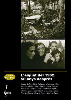 AIGUAT DEL 1962, 50 ANYS DESPRÉS, L' (CONTÉ CD+DVD)