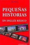 PEQUEÑAS HISTORIAS EN INGLES BASICO