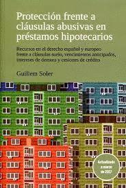 PROTECCIÓN FRENTE A CLÁUSULAS ABUSIVAS EN PRÉSTAMOS HIPOTECARIOS