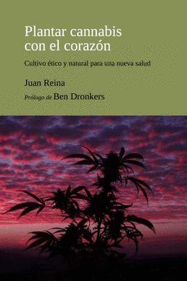 PLANTAR CANNABIS CON EL CORAZÓN