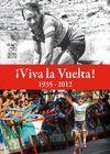 VIVA LA VUELTA 1935-2012