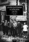 VIDA QUOTIDIANA A CATALUNYA, LA (1946-1963)