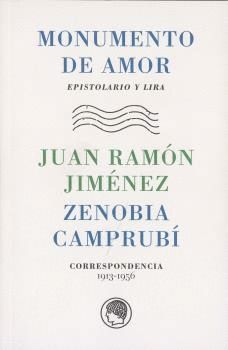 MONUMENTO DE AMOR. CORRESPONDENCIA 1913-1956
