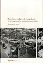BARCELONA MALGRAT EL FRANQUISME