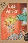 PACK L'ATAC DEL DRAC (CONTE + DISFRESSA)