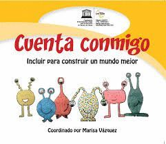 CUENTA CONMIGO. INCLUIR PARA CONSTRUIR UN MUNDO MEJOR