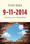 9-11-2014. CRÒNICA D'UN TRENCAMENT