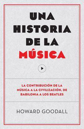 HISTORIA DE LA MÚSICA, UNA