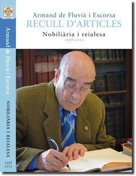 RECULL D'ARTICLES 1958-2015. NOBILIÀRIA I REIALESA
