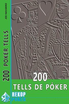 200 TELLS DE POKER