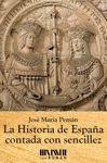 HISTORIA DE ESPAÑA CONTADA CON SENCILLEZ, LA