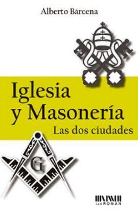 IGLESIA Y MASONERÍA