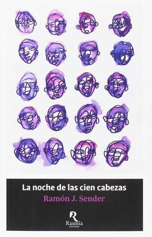 NOCHE DE LAS CIEN CABEZAS, LA