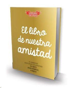 LIBRO DE NUESTRA AMISTAD, EL