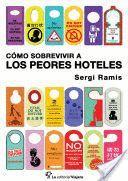 COMO SOBREVIVIR A LOS PEORES HOTELES