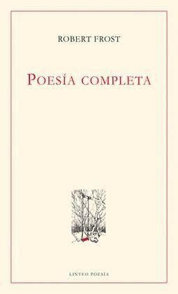 POESIA COMPLETA (ROBERT FROST)