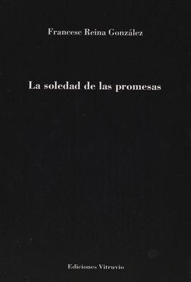 SOLEDAD DE LAS PROMESAS, LA