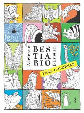 BESTIARIO PARA COLOREAR (+ ADHESIVOS DE ANIMALES)