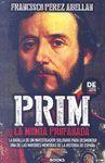 PRIM, LA MOMIA PROFANADA