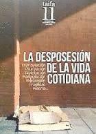 DESPOSESIÓN DE LA VIDA COTIDIANA, LA