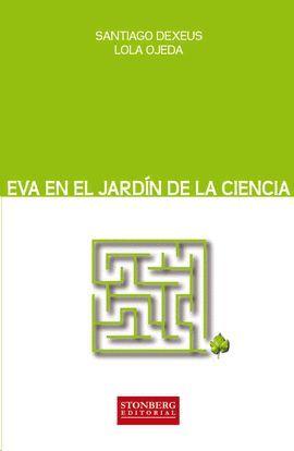 EVA EN EL JARDIN DE LA CIENCIA