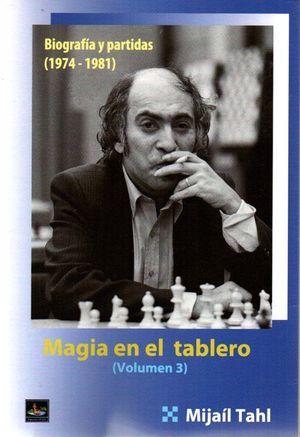MAGIA EN EL TABLERO (VOLUMEN 3)