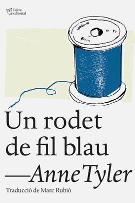 RODET DE FIL BLAU, UN
